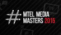 Mtel Media Masters 2015